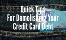 quick tips for demolishing your credit card debt