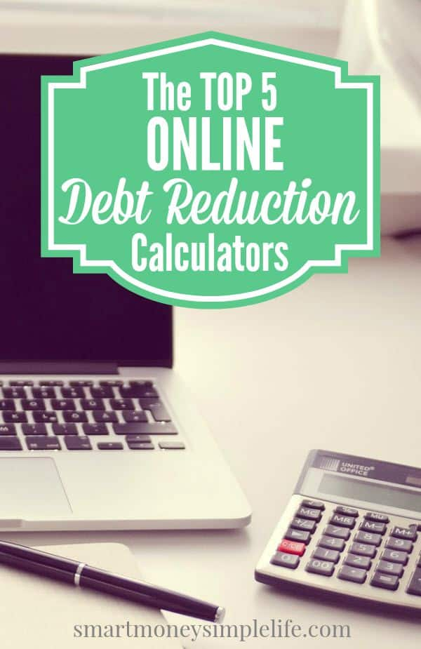 top 5 online debt reduction calculators - smart money simple life