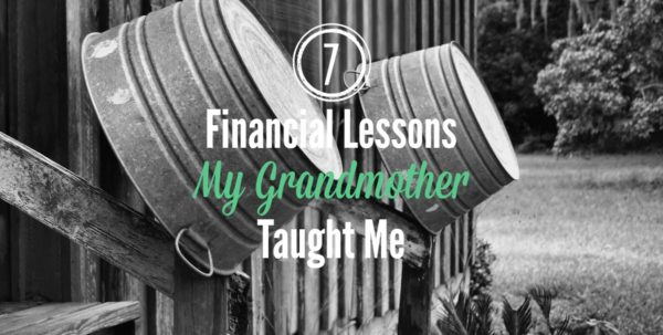 7 financial lessons my grandmother taught me