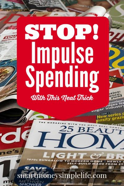 frugal living tips - stop impulse spending with this neat trick