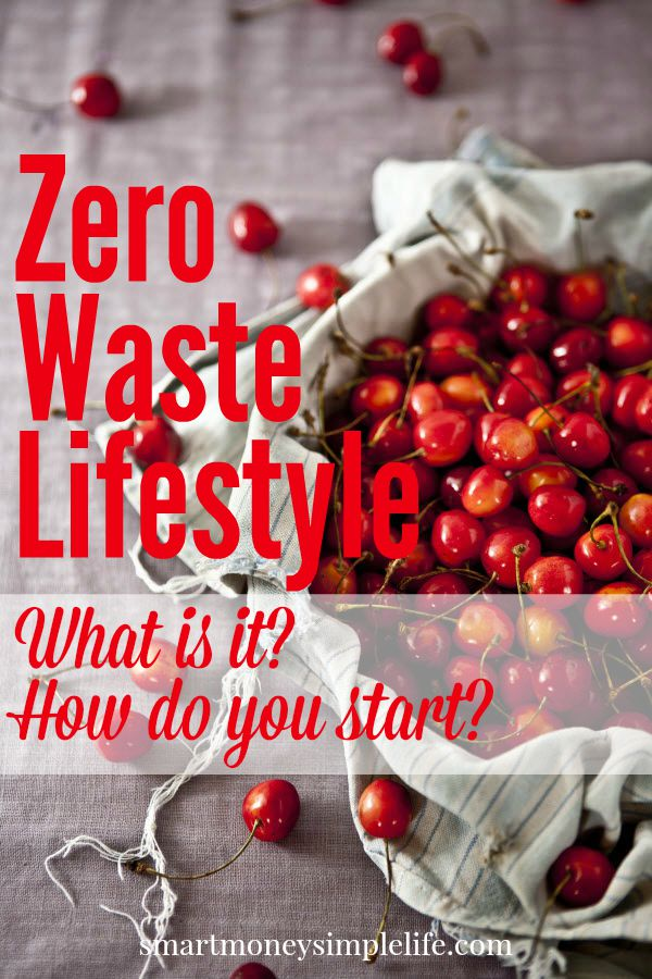 zero waste lifestyle, what is it, how to start | smart money simple life