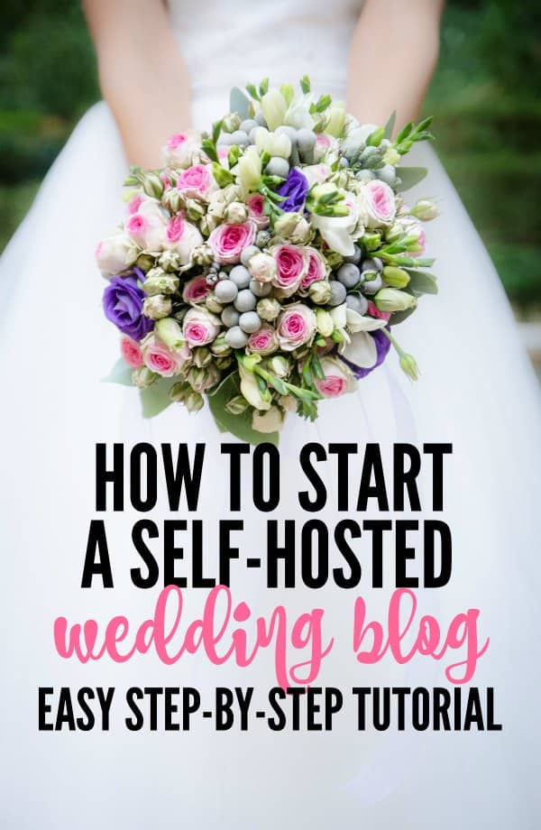 how to start a self-hosted wedding blog