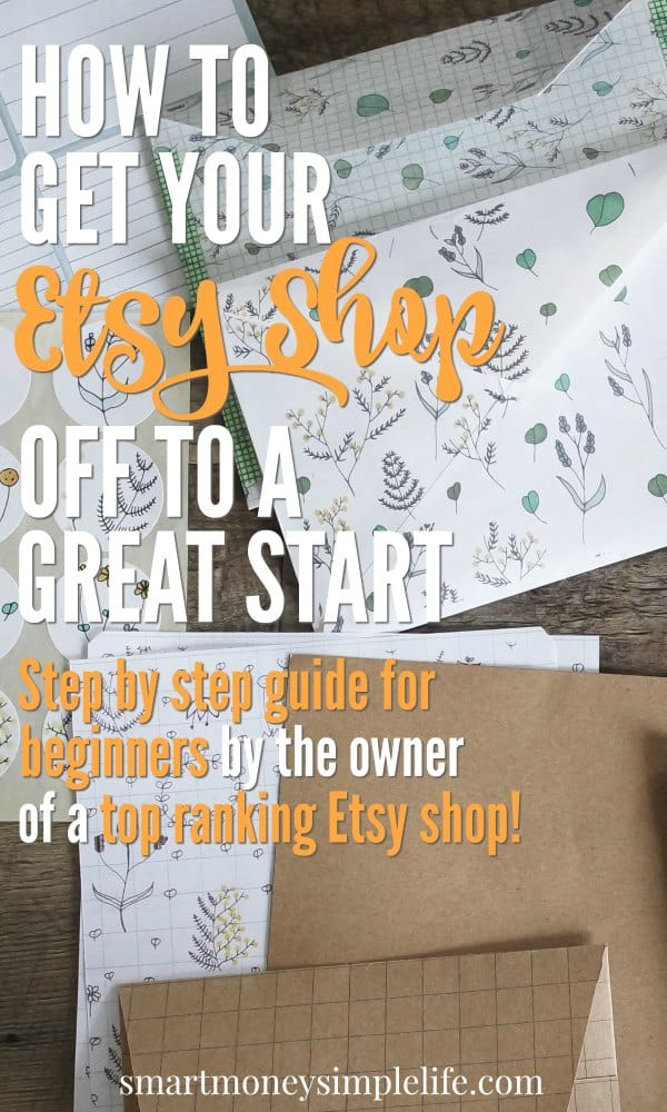 Get your Etsy shop off to a great with this step by step guide from the owner of a top of category Esty store.