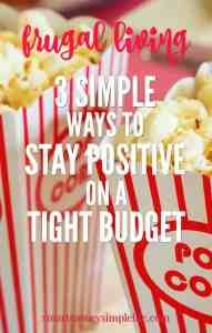 three simple ways to stay positive when you're on a tight budget