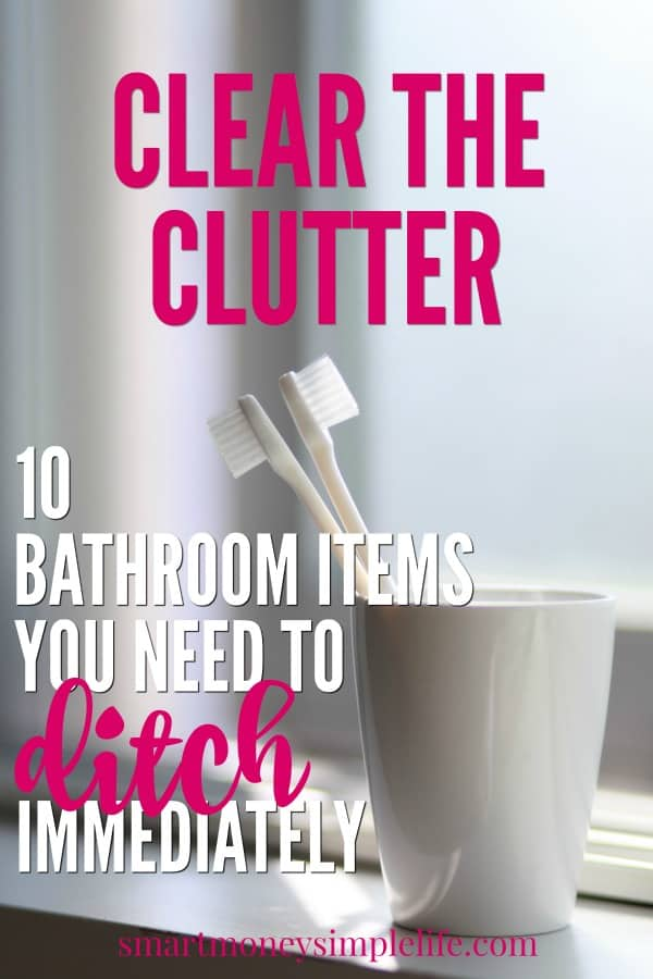 Bathroom Items: Has your minimalist journey got you wondering which bathroom items to keep and which ones to ditch? Here are 10 items to...