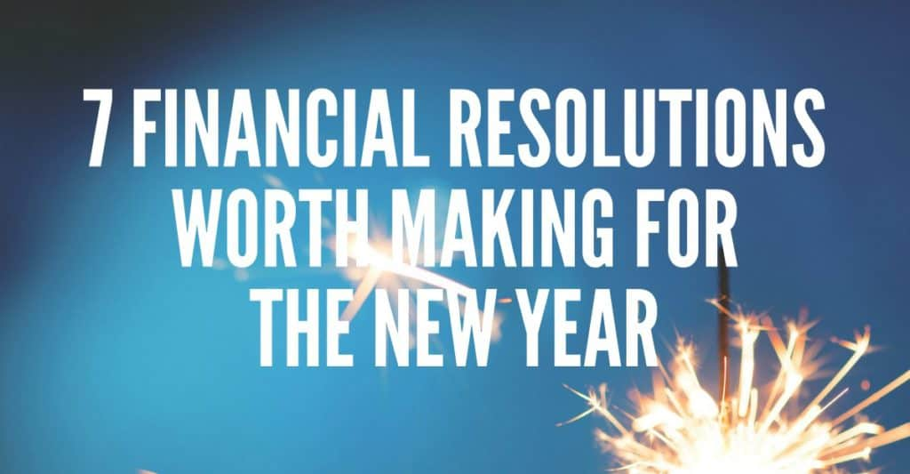 Financial Resolutions Worth Making Personal Finance