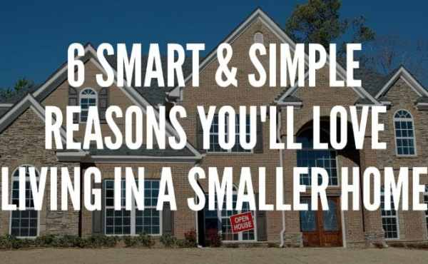 Smaller home living can save you a fortune.
