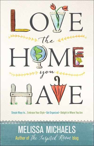 Gorgeous Books: Love the Home You Have