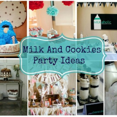 Milk and Cookies Party Ideas