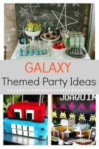 Galaxy Themed Party Ideas