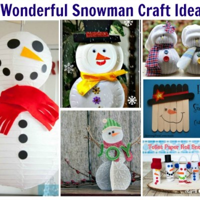6 Wonderful Snowman Craft Ideas