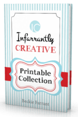 Infarrantly Creative Printable Collection