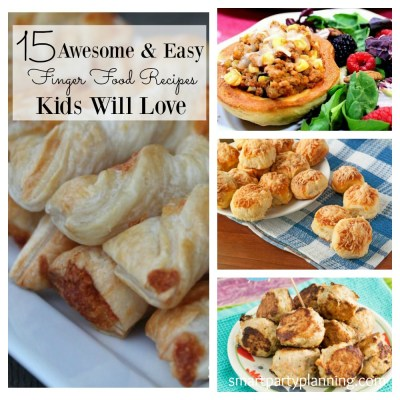 15 Awesome & Easy Finger Food Recipes Kids Will Love