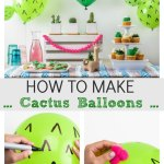 How to make cactus balloons