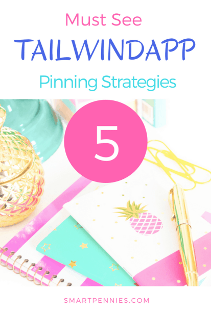 5 tailwindapp pinning strategies to try today