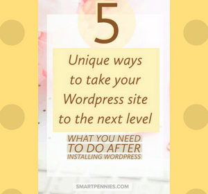 5 Unique ways to take your WordPress site to the next level