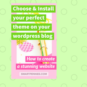 Create a stunning website choose and install your perfect theme - Blogging Lifestyle DIY & Crafts