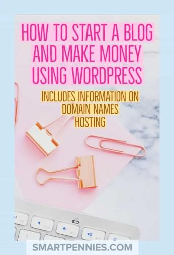 How to start a Blog and make money using WordPress