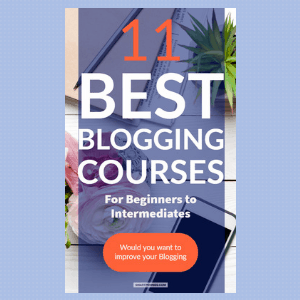11 Best Blogging Courses for Beginners: Improve your Blogging Today - Blogging Lifestyle DIY & Crafts