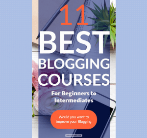 11 Best Blogging Courses for Beginners: Improve your Blogging Today