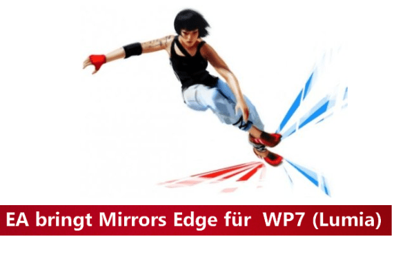 EA bringt Mirrors Edge für WP7/8 - smartphone7.de