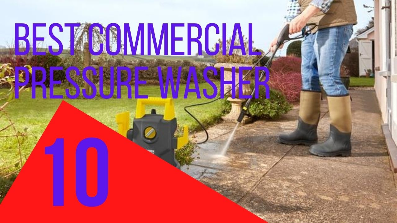best commercial pressure washer reviews