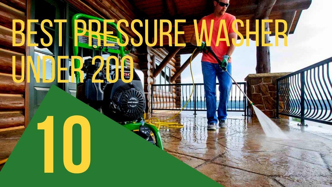 best pressure washer under 200