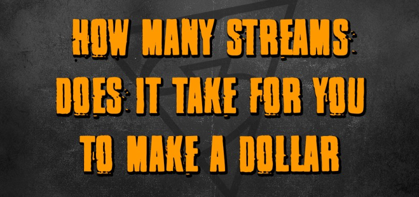 how-many-streams-does-it-take-to-make-a-dollar