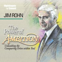 jim rohn the power of ambition