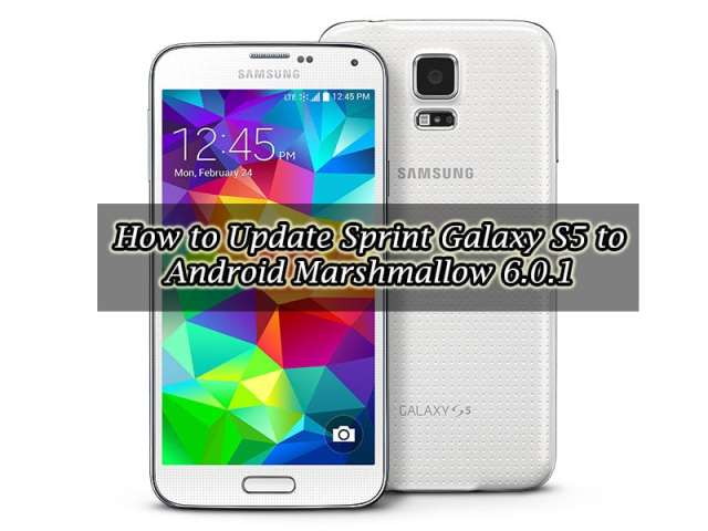 How to Update Sprint Galaxy S5 to Android Marshmallow 6.0.1 (G900P)