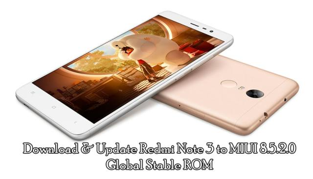 Download & Update Redmi Note 3 to MIUI 8.5.2.0 Global Stable ROM