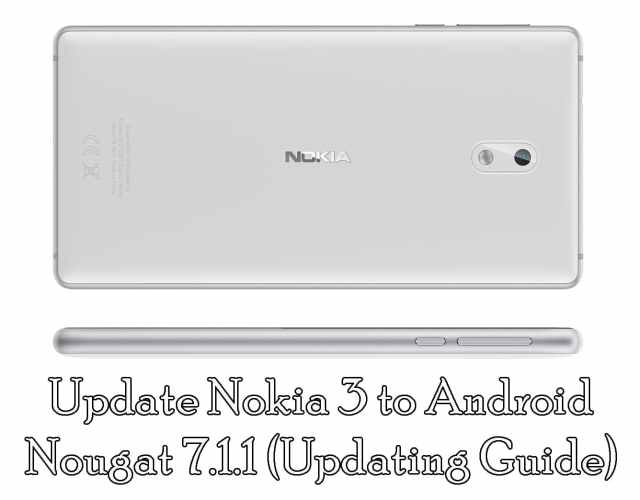 Update Nokia 3 to Nougat 7.1.1