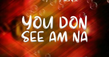 DJ Bazzo ft. GNY – You Don See Am Mp3 Download