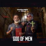 Charly Boy ft Falz – God of Men (Fake Pastors) Audio Download