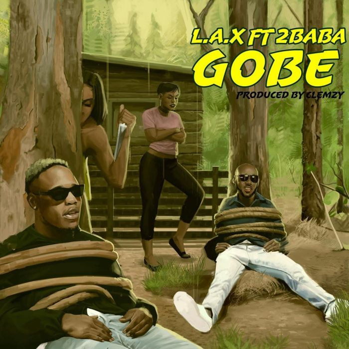 LAX – Gobe ft. 2Baba mp3 audio