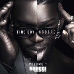Broda Shaggi – Fine Boy Agbero Vol. 1 EP