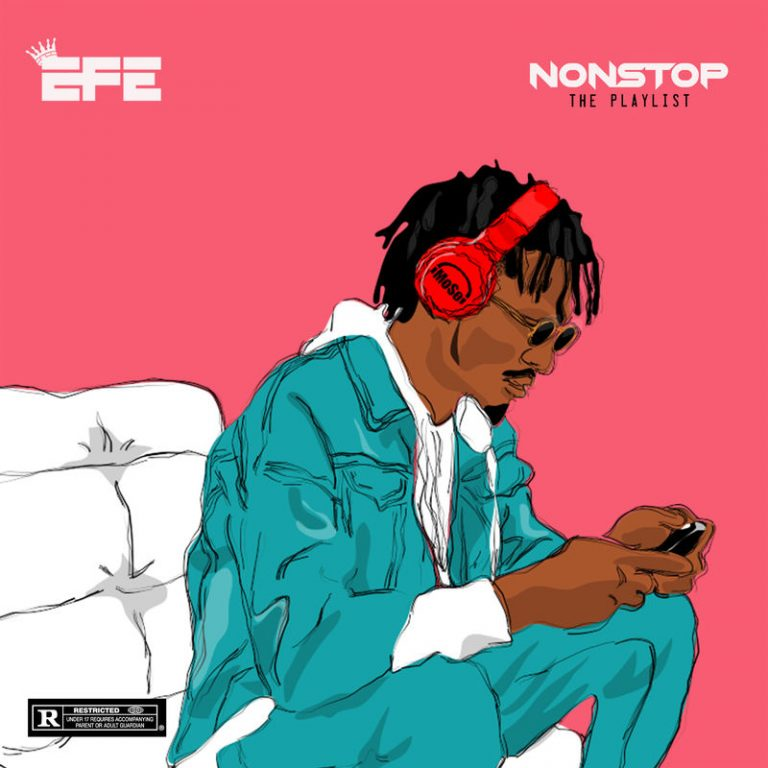 Efe – Nonstop (The Playlist)