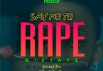 HoneyLoaded x DJ Andys – Say No To Rape Mixtape
