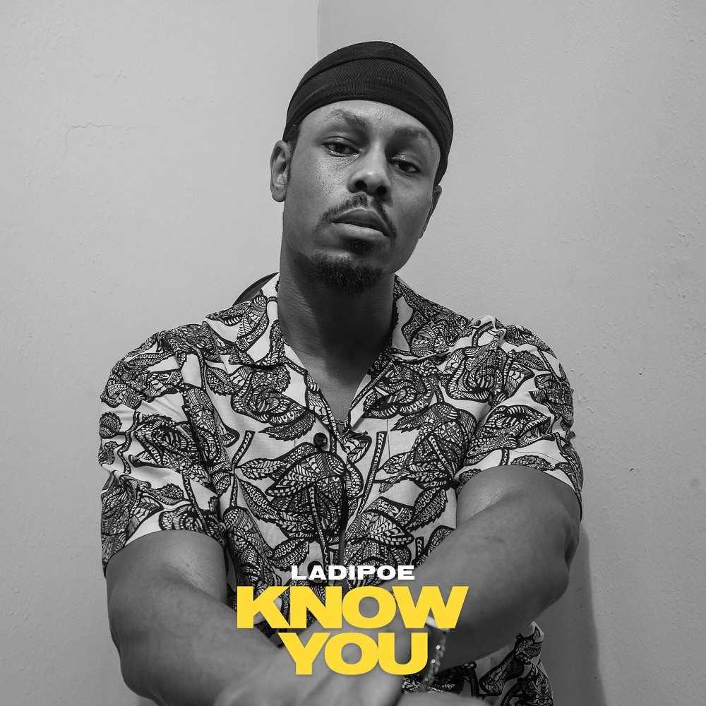 Ladipoe – Know You EP