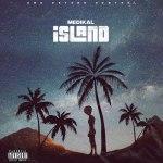 Medikal – Island Album