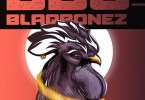 Blaqbonez ft. Sanni – Big Black Cock