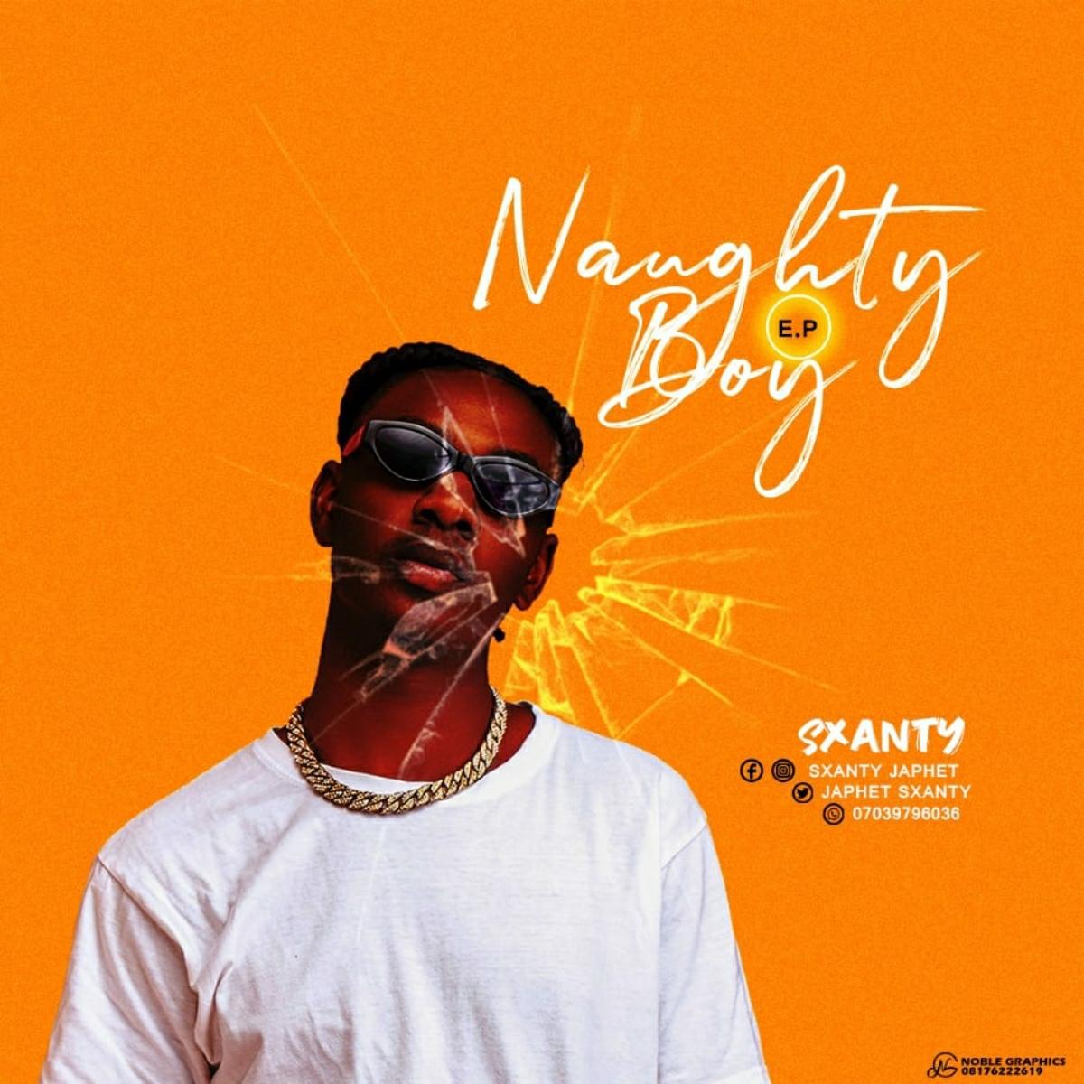 Sxanty – Naughty Boy EP