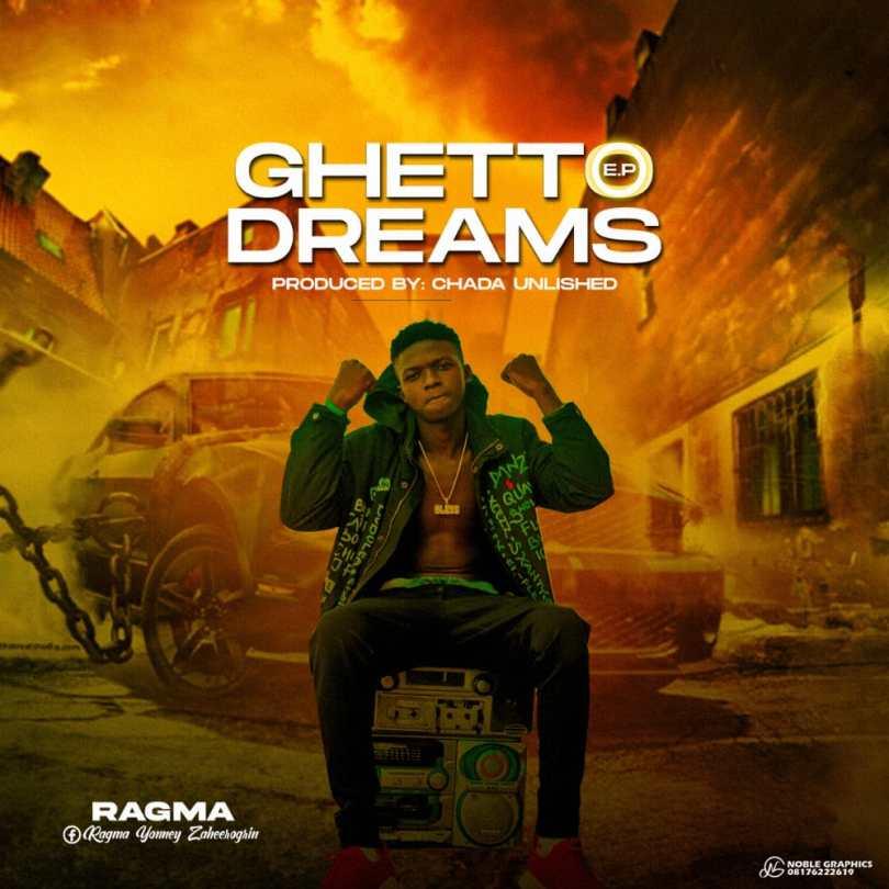 Ragma – Ghetto Dreams EP