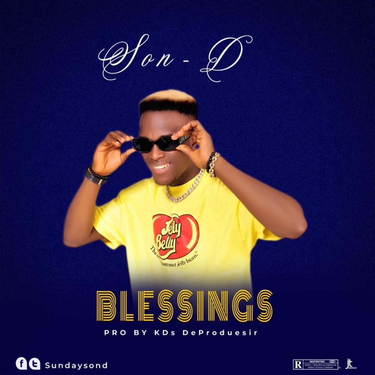 Son D – Blessings (Prod. KDs DeProduesir)
