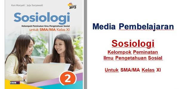 Media Power Point Sosiologi Kelas Xi Esis Smartsosiologi