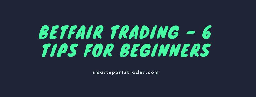 Betfair Trading Beginners