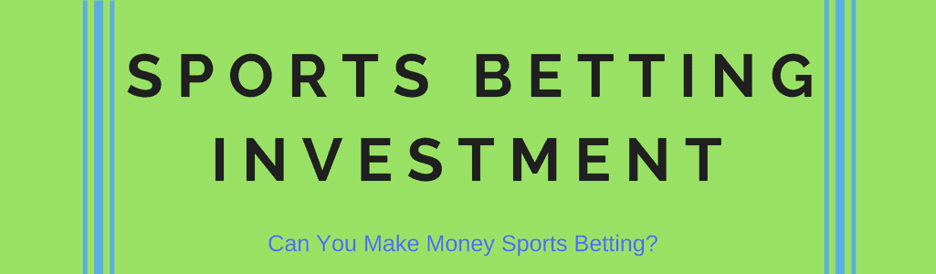 Sports betting investment