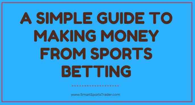 https://smartsportstrader.com/guide-making-money-sports-betting/