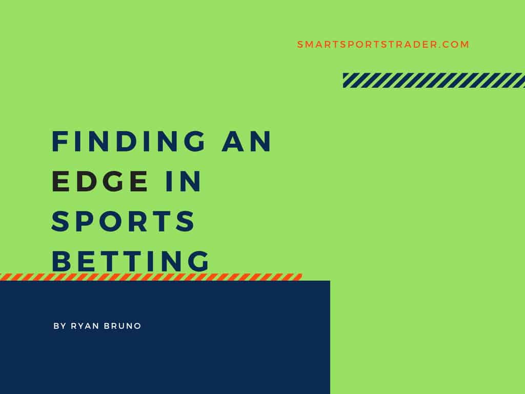 Make Money Sports Betting And Trading - 7 Methods For Finding An Edge