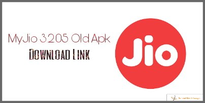 MyJio Old Version Apk Download, My Jio 3.2.05 Apk download
